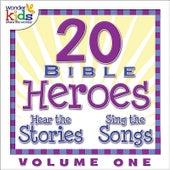 20 Bible Heroes Stories & Songs, Vol. 1 by Wonder Kids