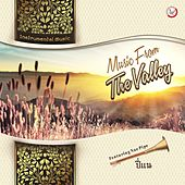 Play & Download Music from the Valley by Suthikant Music | Napster