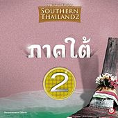 Music from Southern Thailand #2 by Suthikant Music