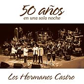 50 Años Live by Hermanos Castro