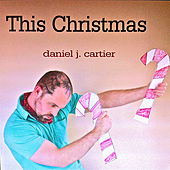 Play & Download This Christmas by Daniel J Cartier | Napster