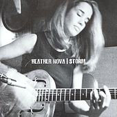 Play & Download Storm by Heather Nova | Napster