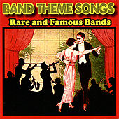 Play & Download Band Theme Songs (Rare and Famous Bands) by Various Artists | Napster