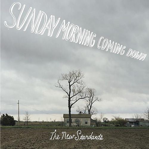 Play & Download Sunday Morning Coming Down by The New Standards | Napster