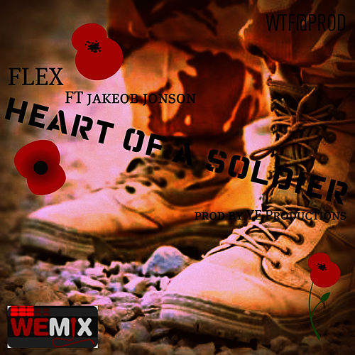 Play & Download Heart of a soldier by Flex | Napster