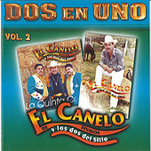 Play & Download Dos En Uno 2 by El Canelo De Sinaloa | Napster
