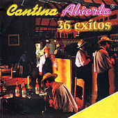 Cantina Abierta: 36 Exitos by Various Artists