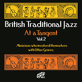 Play & Download British Traditional Jazz, At A Tangent, Vol. 2 by Various Artists | Napster