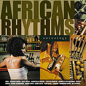 Play & Download African Rhythms Anthology by Various Artists | Napster