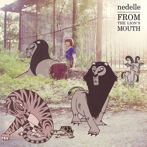 Play & Download From The Lion's Mouth by Nedelle | Napster