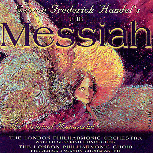 Play & Download The Messiah by George Frideric Handel | Napster