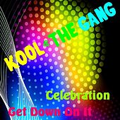 Play & Download Celebration by Kool & the Gang | Napster