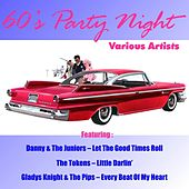 Play & Download 60's Party Night by Various Artists | Napster