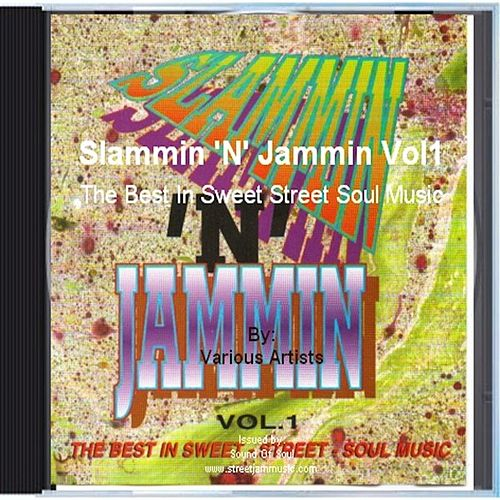 Play & Download Slammin 'N' Jammin Vol1 by Various Artists | Napster
