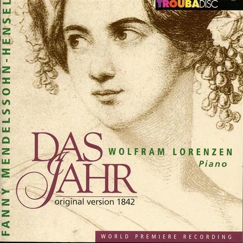 Mendelssohn-Hensel: Das Jahr by Wolfram Lorenzen