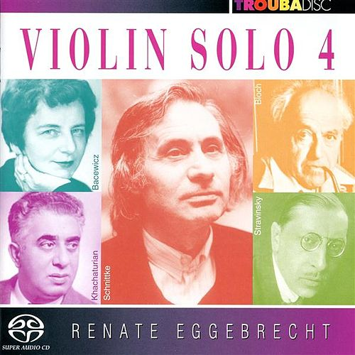 Play & Download Violin Solo, Vol. 4 by Renate Eggebrecht | Napster
