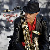 Comfort and Joy by Tom Braxton