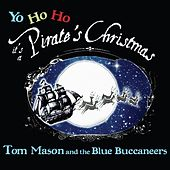 Play & Download A Pirate's Christmas by Tom Mason | Napster