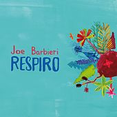 Play & Download Respiro by Joe Barbieri | Napster