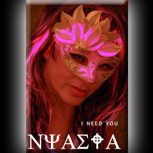 I Need You by Nyasia