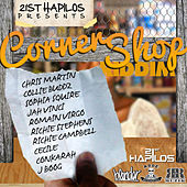 Play & Download Corner Shop Riddim by Various Artists | Napster