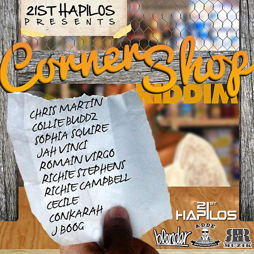 Corner Shop Riddim by Various Artists