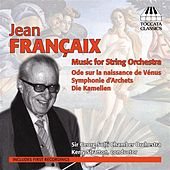 Play & Download Francaix: Music for String Orchestra by Solti Chamber Orchestra | Napster