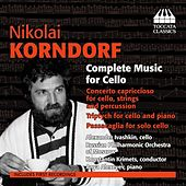 Play & Download Korndorf: Complete Music for Cello by Alexander Ivashkin | Napster