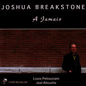 Play & Download A Jamais by Joshua Breakstone | Napster