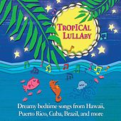 Tropical Lullaby by Various Artists