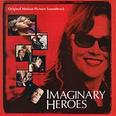 Play & Download Imaginary Heroes by Various Artists | Napster