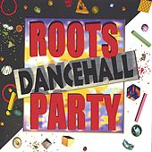 Roots Dancehall Party by Various Artists