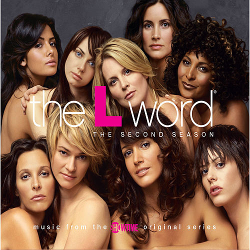 Play & Download The L Word: Season 2 by Various Artists | Napster