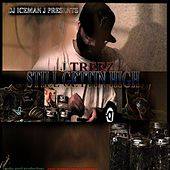 Play & Download Still Gettin' High by Jtreez | Napster