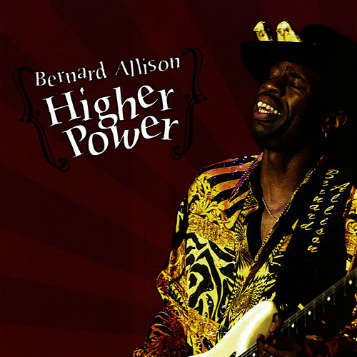 Play & Download Higher Power by Bernard Allison | Napster