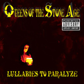 Play & Download Lullabies To Paralyze by Queens Of The Stone Age | Napster