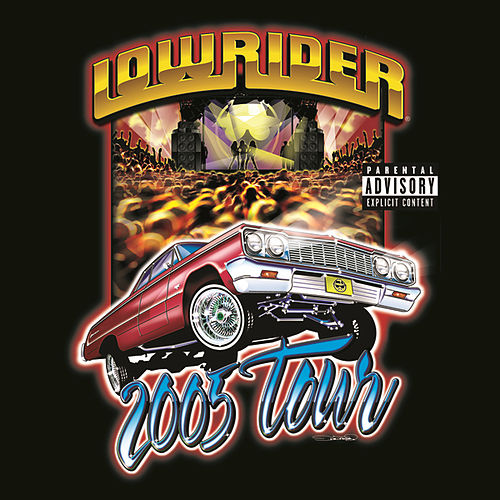 Play & Download Lowrider 2005 Tour by Various Artists | Napster