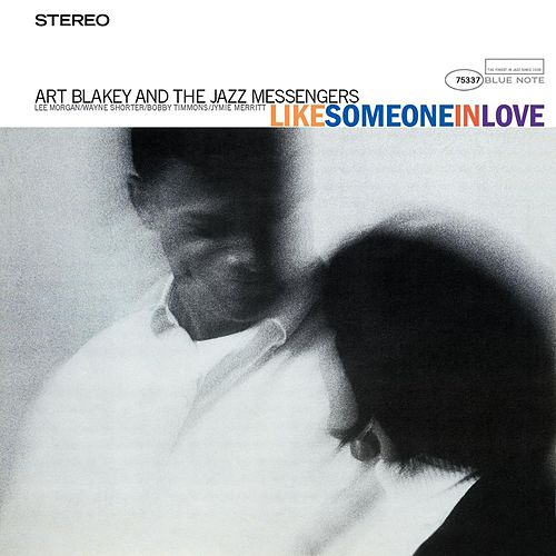 Play & Download Like Someone In Love by Art Blakey | Napster