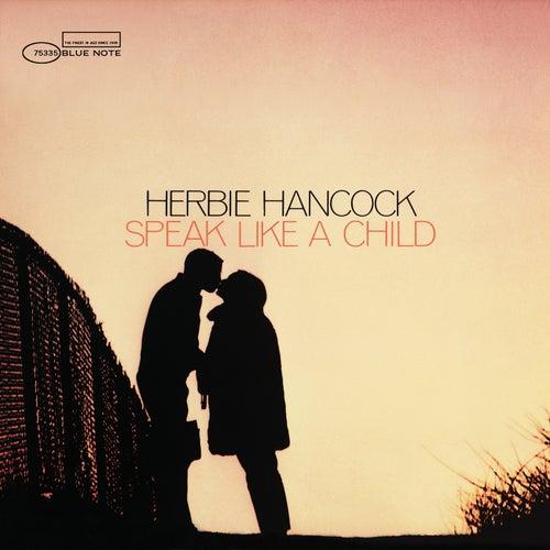 Speak Like A Child (Bonus Tracks) by Herbie Hancock