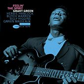 Play & Download Feelin' the Spirit [RVG Edition] by Grant Green | Napster