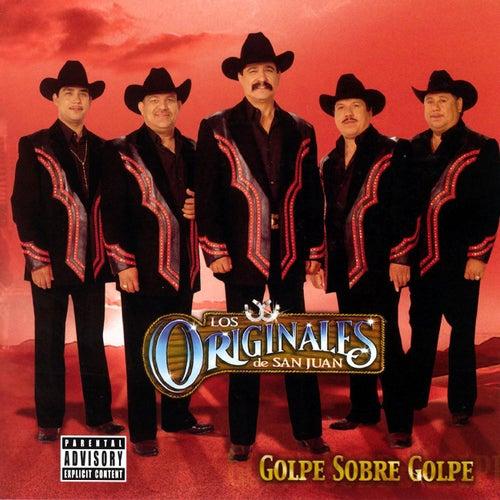 Golpe Sobre Golpe by Los Originales De San Juan