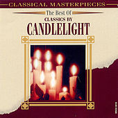 The Best Of Classics By Candlelight by Various Artists