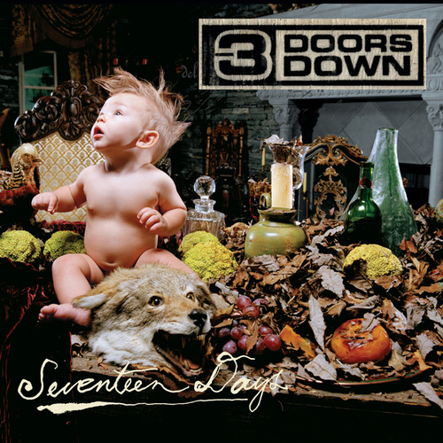 Play & Download Seventeen Days by 3 Doors Down | Napster