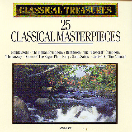 Play & Download 25 Classical Masterpieces by Various Artists | Napster