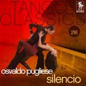 Tango Classics 216: Silencio by Various Artists