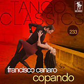 Play & Download Tango Classics 233: Copando by Various Artists | Napster