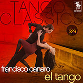 Play & Download Tango Classics 229: El Tango by Various Artists | Napster