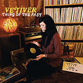 Thing of the Past von Vetiver