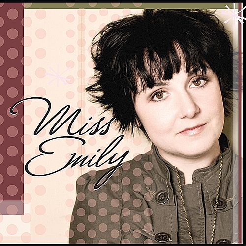 Play & Download Miss Emily by Miss Emily | Napster