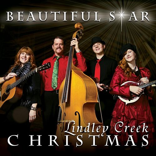 Play & Download Beautiful Star by Lindley Creek Bluegrass | Napster